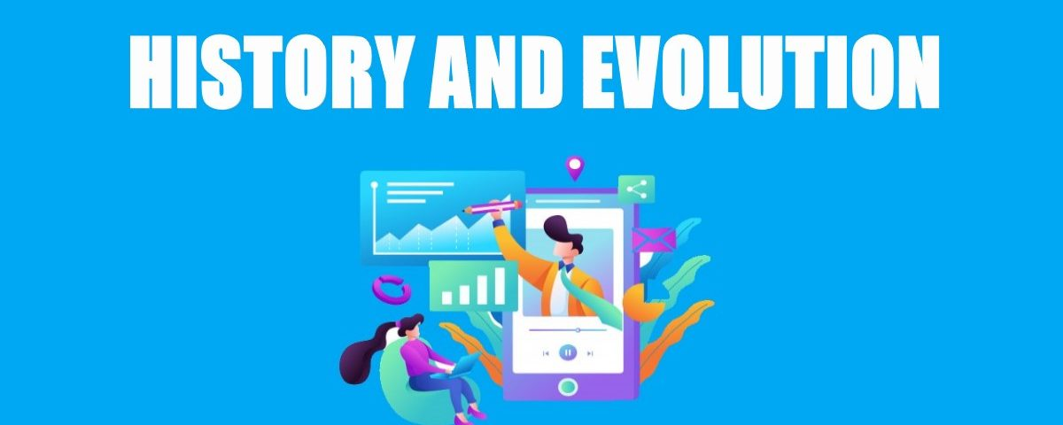 History and Evolution of Digital Marketing