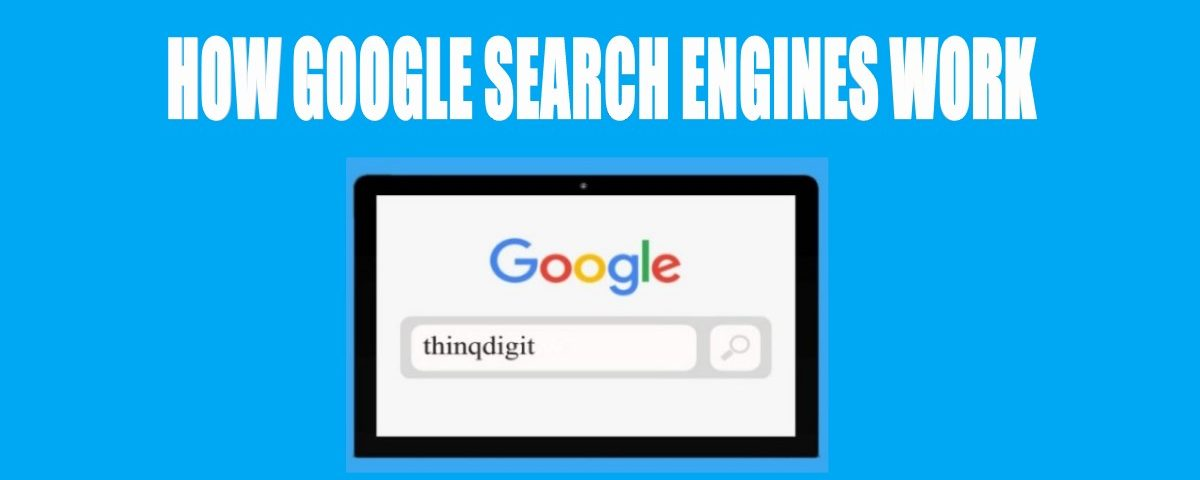 How Google Search Engines Work