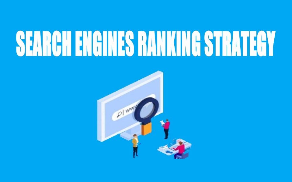 How to Improve Search Engines Ranking