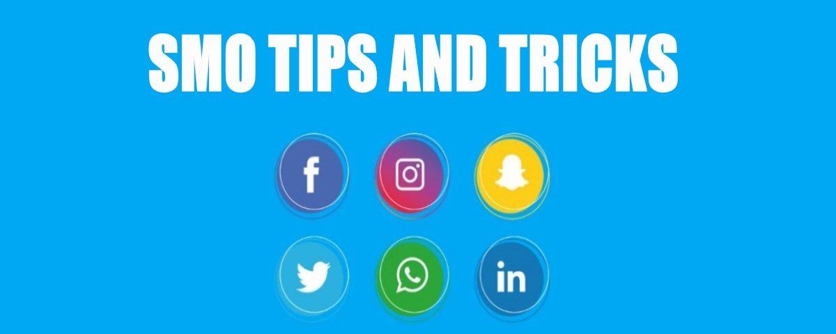 SMO Tips and Tricks