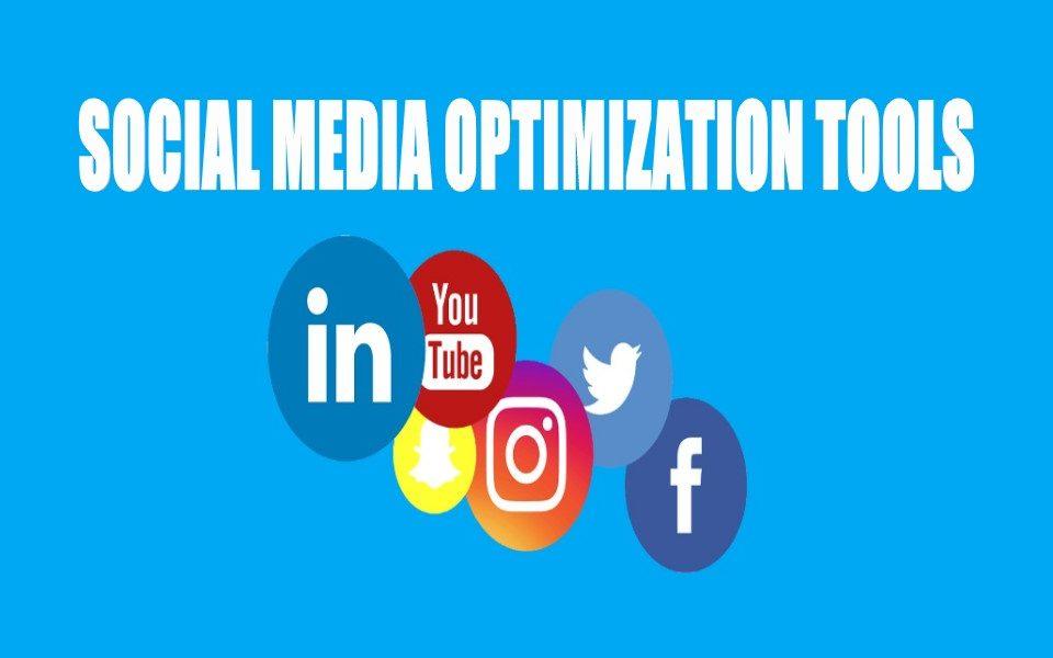 Social Media Optimization Tools