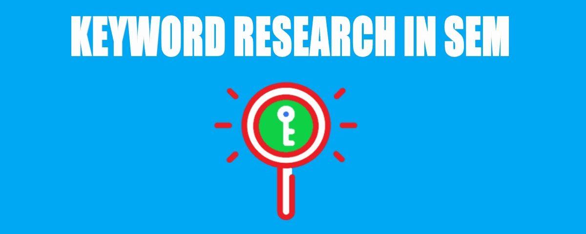 Essentials of Keyword Research in SEM