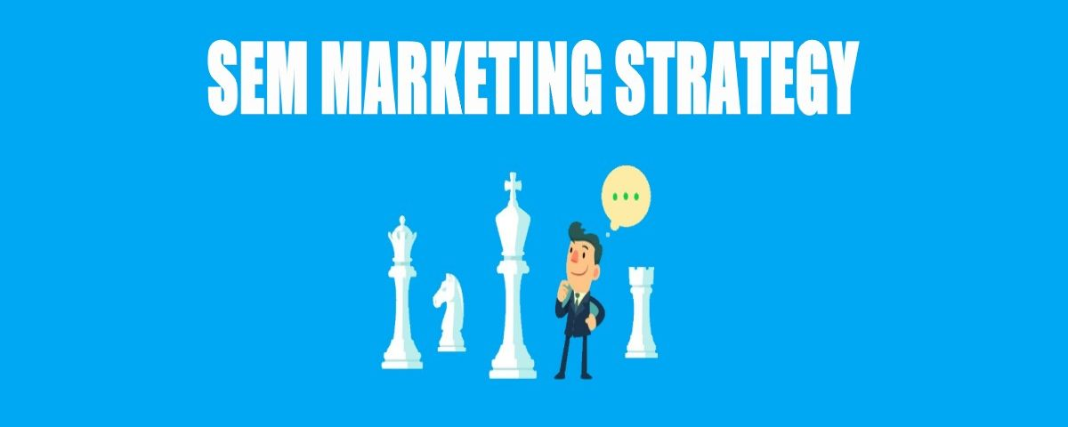 9 Steps to Successful SEM Marketing Strategy