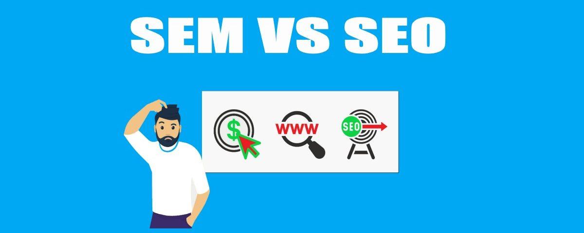 SEM vs. SEO: A Comparison
